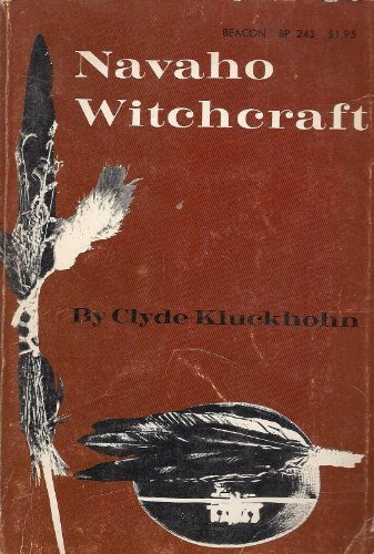 9780807046210: Navaho Witchcraft (Beacon Paperback, 243)