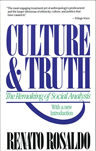 9780807046234: Culture & Truth: The Remaking of Social Analysis