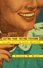 9780807046289: Tasting Food, Tasting Freedom: Excursions into Eating, Culture, and the Past