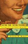 9780807046289: TASTING FOOD TASTING FREEDOM CL