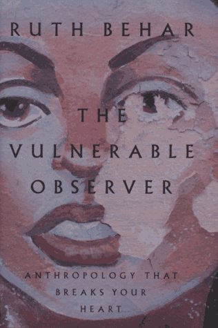 9780807046302: The Vulnerable Observer: Anthropology That Breaks Your Heart