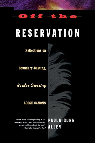 9780807046418: Off the Reservation: Relfections on Boundary-Busting Border-Crossing Loose Cannons