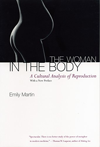 9780807046456: The Woman in the Body: A Cultural Analysis of Reproduction