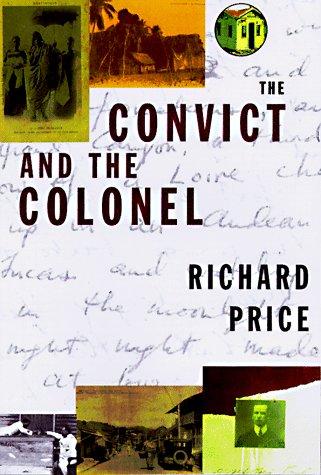 9780807046500: CONVICT & THE COLONEL