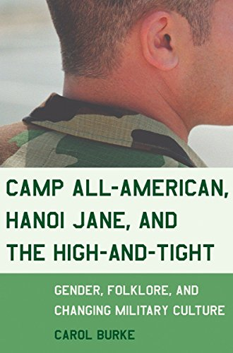 9780807046593: Camp All-American, Hanoi Jane, and the High-and-Tight: Gender, Folklore, and Changing Military Culture