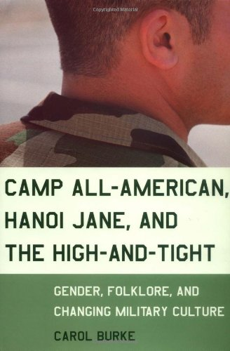 9780807046609: Camp All-American, Hanoi Jane, and the High-and-Tight: Gender, Folklore, and Changing Military Culture