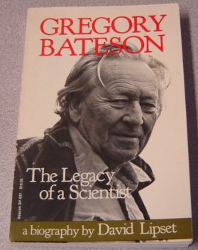 9780807046630: Gregory Bateson the Legacy of a Scientist