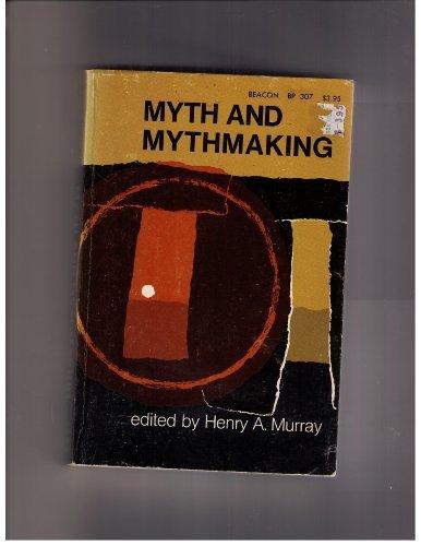 9780807046791: Myth and Mythmaking