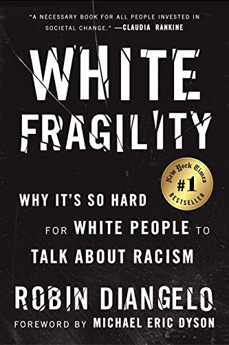 9780807047415: White Fragility: Why It's So Hard for White People to Talk About Racism