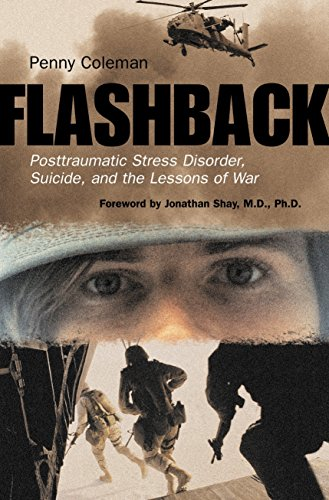 9780807050415: Flashback: Posttraumatic Stress Disorder, Suicide, and the Lessons of War