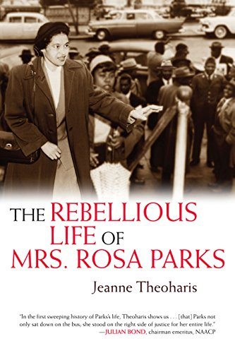 9780807050477: The Rebellious Life of Mrs. Rosa Parks