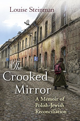 9780807050552: The Crooked Mirror: A Memoir of Polish-Jewish Reconciliation