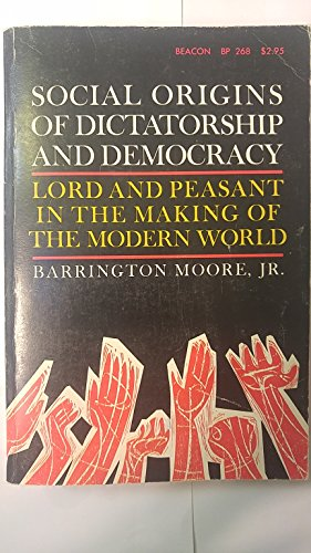 9780807050750: Social Origins of Dictatorship and Democracy Lord and Peasant in the Making of the Modern World