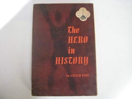 9780807050811: The Hero in History: A Study in Limitation and Possibility