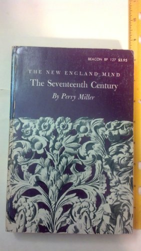 9780807051894: New England Mind the Seventeenth Century