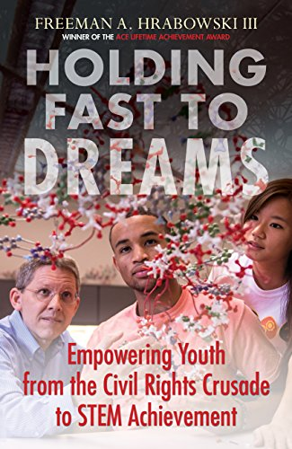 9780807052440: Holding Fast to Dreams: Empowering Youth from the Civil Rights Crusade to STEM Achievement (Simmons/College Beacon Press Race, Education, and Democracy)