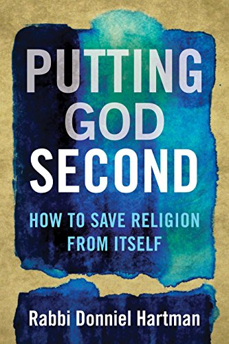9780807053928: Putting God Second: How to Save Religion from Itself