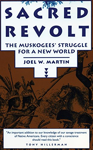9780807054031: Sacred Revolt: The Muskogees' Struggle for a New World