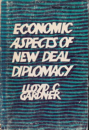 9780807054352: Economic Aspects of New Deal Diplomacy
