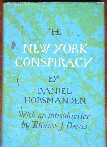 NEW YORK CONSPIRACY.: Horsanden, Daniel.