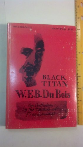 9780807054475: Black Titan An Anthology by the Editors of Freedomways