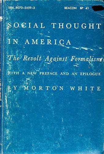 9780807054598: Social Thought In America: The Revolt Against Formalism