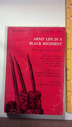 9780807054796: Army Life in a Black Regiment