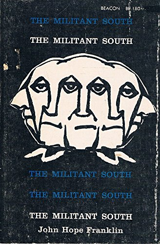 9780807054857: The Militant South 1800-1861