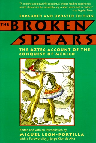 9780807055014: The Broken Spears: Aztec Account of the Conquest of Mexico