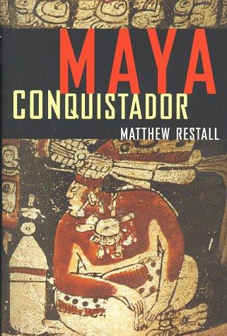 9780807055069: Maya Conquistador