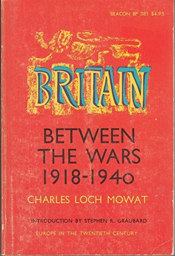 9780807056530: Britain between the wars, 1918-1940 (Europe in the twentieth century)