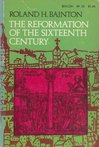 9780807056950: The Reformation of the Sixteenth Century