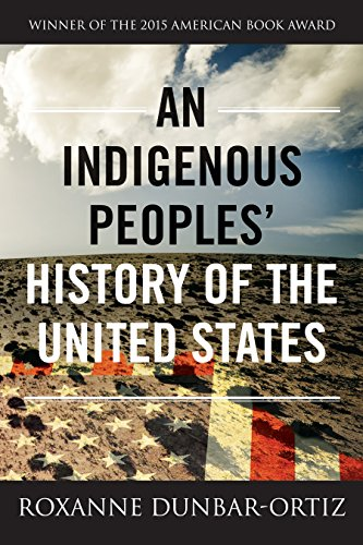 9780807057834: An Indigenous Peoples' History of the United States (REVISIONING HISTORY)