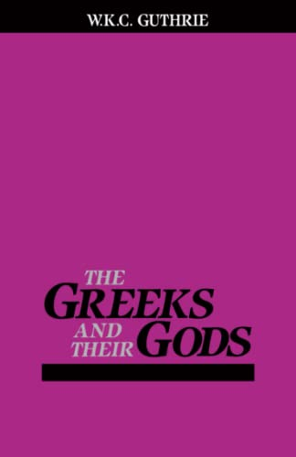 9780807057933: The Greeks and Their Gods (Ariadne Series)