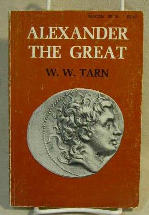 Alexander the Great: Tarn, W.W.