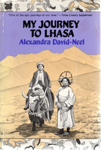 9780807059012: Title: My Journey to Lhasa