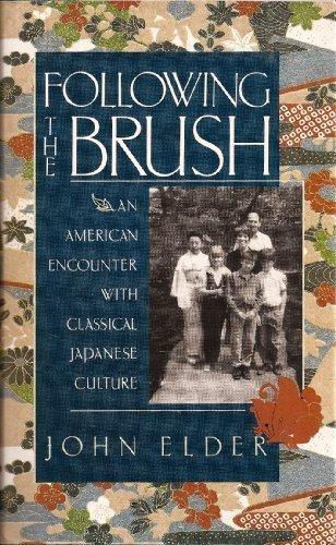 Following the Brush: An American Family's Encounter with Classical Japanese Culture