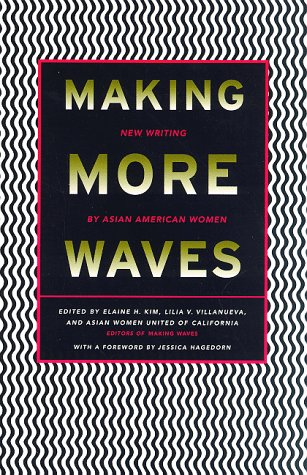 9780807059135: Making More Waves: New Writing by Asian American Women