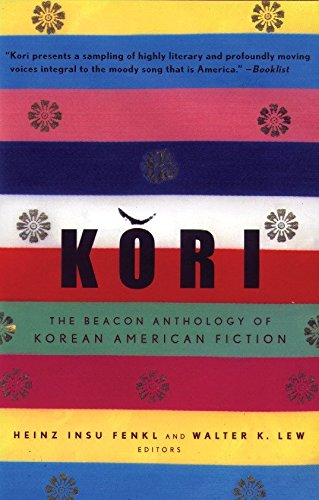 9780807059173: Kori: The Beacon Anthology of Korean American Fiction