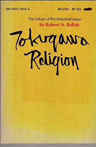 9780807059531: Title: Tokugawa Religion The Values of PreIndustrial Japa