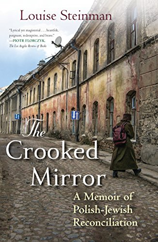 9780807061206: The Crooked Mirror: A Memoir of Polish-Jewish Reconciliation