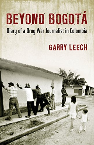 9780807061459: Beyond Bogota: Diary of a Drug War Journalist in Colombia