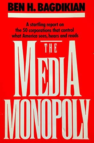 9780807061626: The Media Monopoly