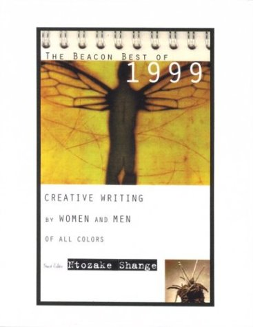 9780807062203: The Beacon Best of 1999: Creative Writing by Women and Men of All Colors (Beacon Anthology)