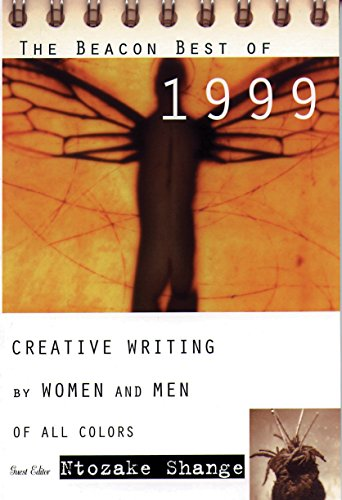 The Beacon Best of 1999: Creative Writing by Women and Men of All Colors (Beacon Anthology)