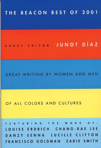 Beacon Best of 2001 (Beacon Anthology): Junot Diaz