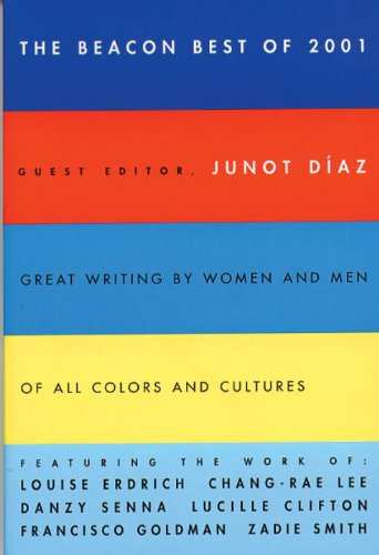 9780807062395: The Beacon Best of 2001: Great Writing by Women and Men of All Colors and Cultures