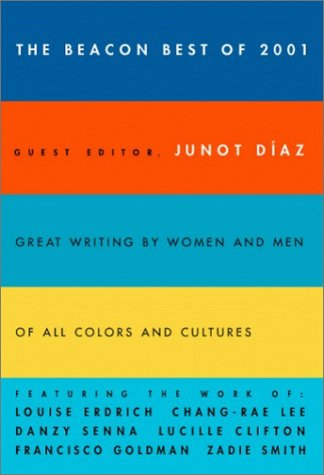 The Beacon Best of 2001: Great Writing: Junot Diaz