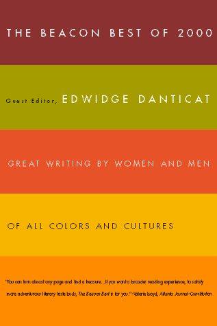 Beacon Best of 2000: Great Writing by: Danticat, Edwidge