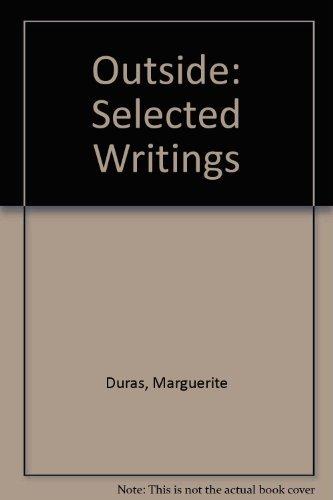9780807063101: Outside: Selected Writings